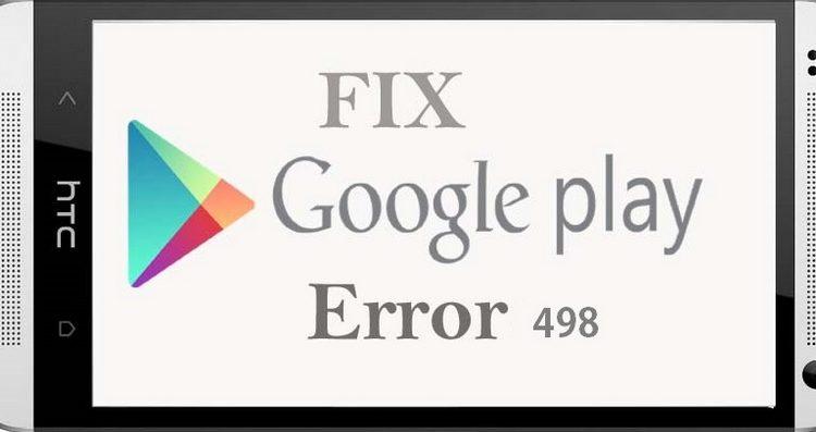 رفع خطای ۴۹۸ در گوگل پلی Google play :