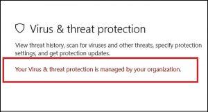 رفع مشکل your virus & threat protection is managed by your organization در ویندوز 10
